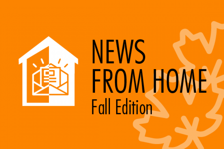 News from HOME Fall edition